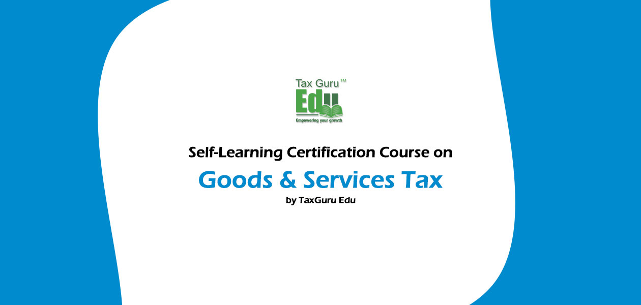 GSt-Selfl-Learning-course-image