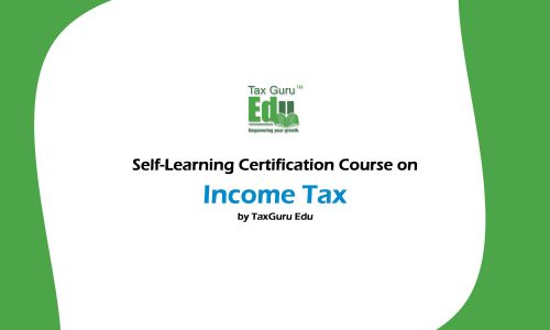 Self Learning Certification Course on Income Tax